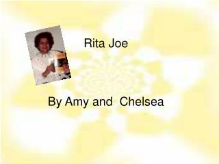 Rita Joe By Amy and  Chelsea