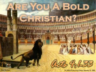 Are You A Bold Christian?