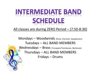 Intermediate Band Schedule