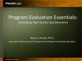 Program Evaluation Essentials:  Developing High-Quality Questionnaires