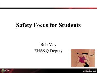 Safety  Focus for Students