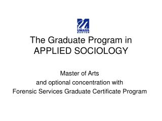 The Graduate Program in APPLIED SOCIOLOGY