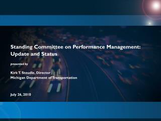 Standing Committee on Performance Management: Update and Status