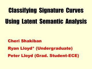 Classifying  Signature  Curves Using  Latent  Semantic  Analysis