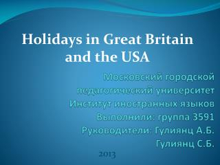 Holidays in Great Britain and the USA