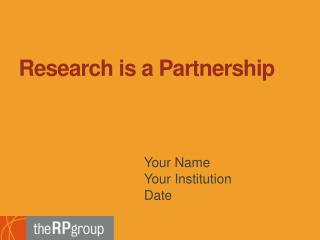 Research is a Partnership