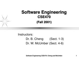 Software Engineering  CSE470 (Fall 2001)