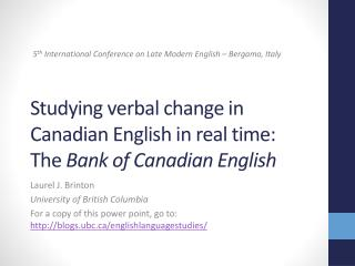 Studying verbal change in Canadian English in real time:  The  Bank of Canadian English