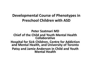 Developmental Course of Phenotypes in Preschool Children with ASD
