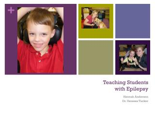 Teaching Students  with Epilepsy