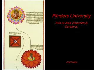 Flinders University  Arts of Asia (Sources & Contexts)  EDUC9884