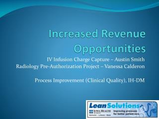 Increased Revenue Opportunities