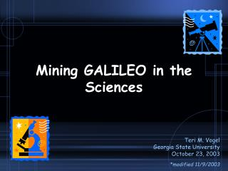 Mining GALILEO in the Sciences