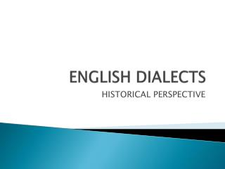 ENGLISH DIALECTS