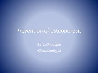 Prevention of osteoporosis