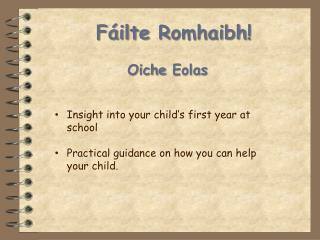 Oiche Eolas Insight into your child's first year at school