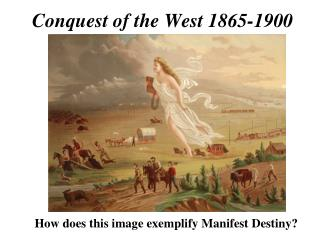 Conquest of the West 1865-1900