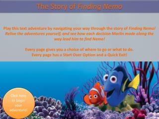 The Story of  Finding  Nemo