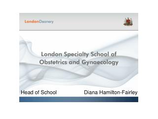 Head of School		Diana Hamilton-Fairley