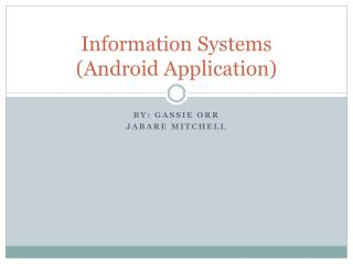 Information Systems (Android Application)