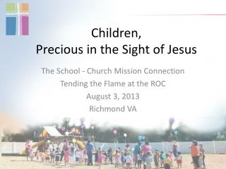 Children,  Precious in the Sight of Jesus