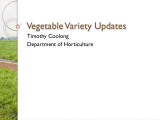 Vegetable Variety Updates