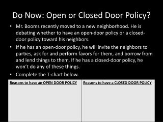Do Now: Open or Closed Door Policy?