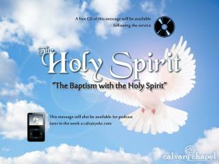"""The Baptism with the Holy Spirit"""