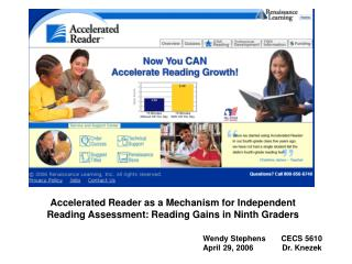 Accelerated Reader as a Mechanism for Independent Reading Assessment: Reading Gains in Ninth Graders