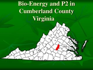 Bio-Energy and P2 in Cumberland County Virginia
