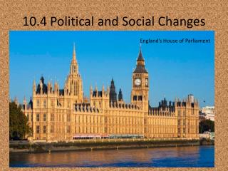 10.4 Political and Social Changes
