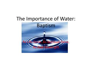 The Importance of Water: Baptism