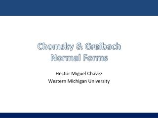 Chomsky & Greibach  Normal Forms