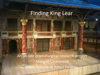 Finding King Lear