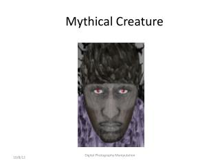 Mythical Creature