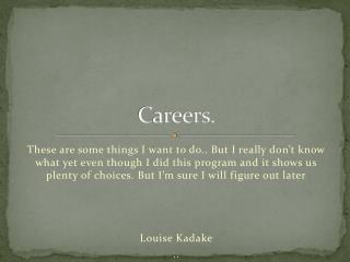 Careers.