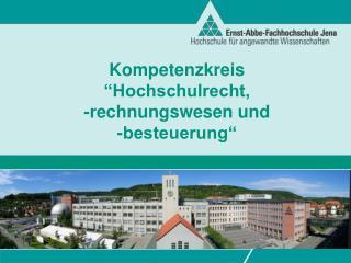 """Kompetenzkreis """"Hochschulrecht,  - rechnungswesen  und  -besteuerung"""""""