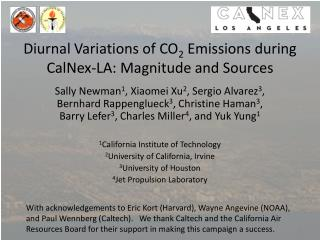 Diurnal Variations of CO 2  Emissions during  CalNex -LA: Magnitude and Sources