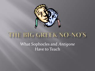 The big Greek No-No's