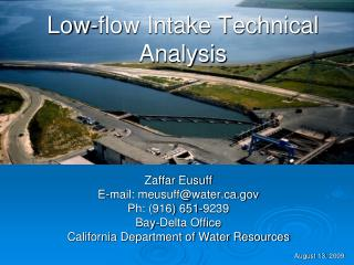 Low-flow Intake Technical Analysis