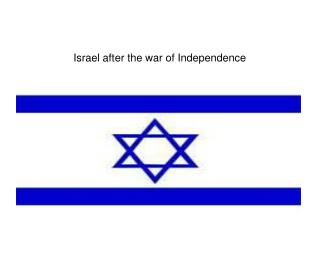 Israel after the war of Independence