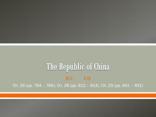 The Republic of  China