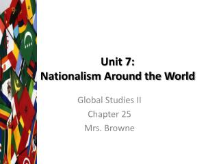 Unit 7:  Nationalism Around the World