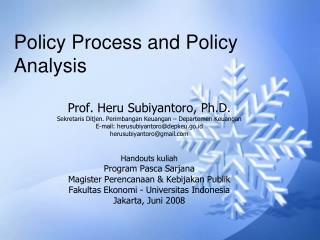 Policy Process and Policy Analysis