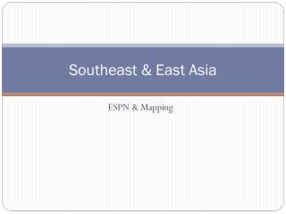 Southeast & East Asia