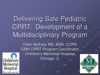 Delivering Safe Pediatric CRRT: Development of a Multidisciplinary Program