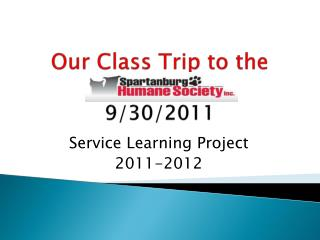 Our Class Trip to the  9/30/2011