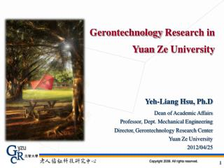 Gerontechnology Research  in Yuan  Ze  University