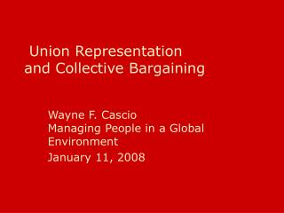 Union Representation and Collective Bargaining