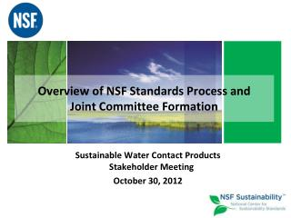 Overview of NSF Standards Process and  Joint Committee Formation